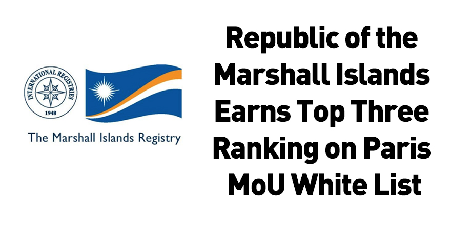 Republic of the Marshall Islands Earns Top Three Ranking on Paris MoU White List